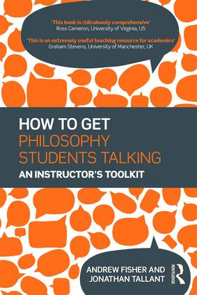 How to get Philosophy Students Talking: An Instructor's Toolkit book cover