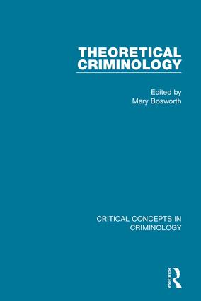 Theoretical Criminology (4-vol. set) book cover