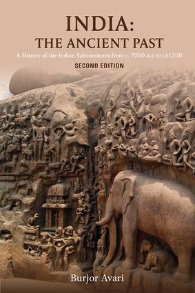 India: The Ancient Past: A History of the Indian Subcontinent from c. 7000 BCE to CE 1200, 2nd Edition (Paperback) book cover