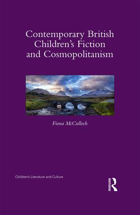 Contemporary British Children's Fiction and Cosmopolitanism book cover
