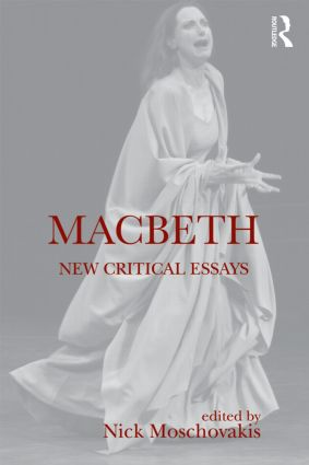 Macbeth New Critical Essays St Edition Paperback  Routledge Macbeth New Critical Essays St Edition Paperback Book Cover Business Ethics Essay Topics also Mahatma Gandhi Essay In English  Business Plan Writers For Hire