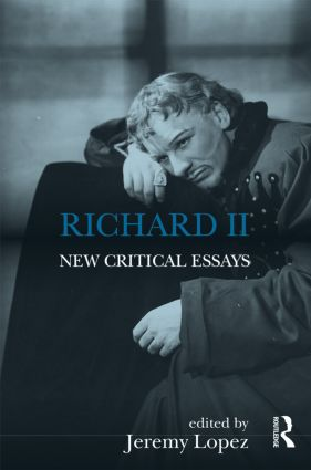 Richard II: New Critical Essays (Paperback) book cover