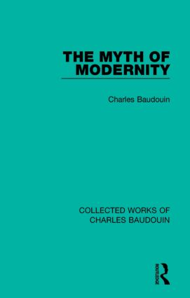 The Myth of Modernity: 1st Edition (Paperback) book cover