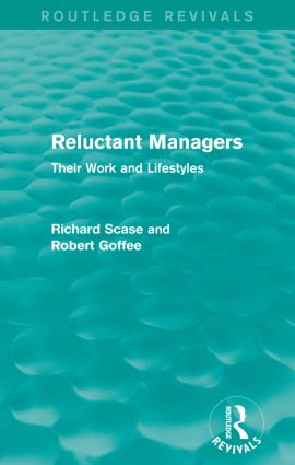 Reluctant Managers (Routledge Revivals): Their Work and Lifestyles, 1st Edition (Paperback) book cover