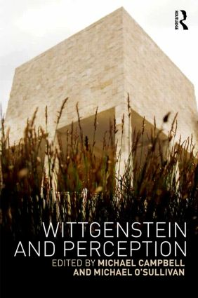 Wittgenstein and Perception: 1st Edition (Hardback) book cover