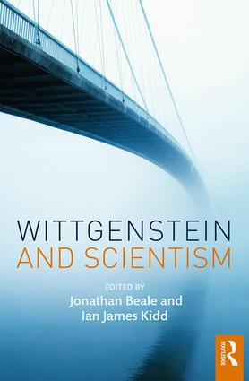 Wittgenstein and Scientism: 1st Edition (Hardback) book cover