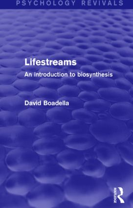 Lifestreams: An Introduction to Biosynthesis book cover