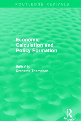 Economic Calculations and Policy Formation (Routledge Revivals): 1st Edition (Paperback) book cover