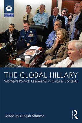 The Global Hillary: Women's Political Leadership in Cultural Contexts, 1st Edition (Paperback) book cover