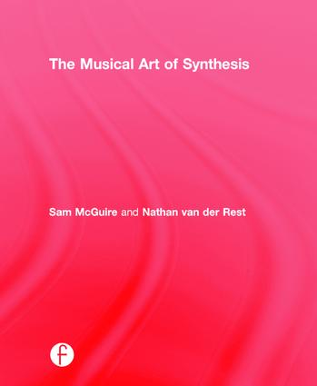 The Musical Art of Synthesis: 1st Edition (Hardback) book cover