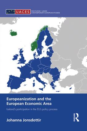 Europeanization and the European Economic Area: Iceland's Participation in the EU's Policy Process book cover