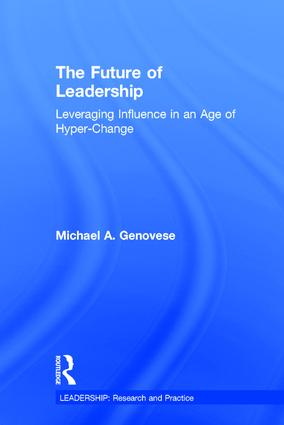 The Future of Leadership: Leveraging Influence in an Age of Hyper-Change book cover
