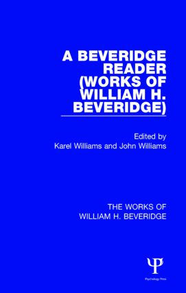A Beveridge Reader (Works of William H. Beveridge): 1st Edition (Paperback) book cover
