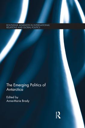 The Emerging Politics of Antarctica book cover