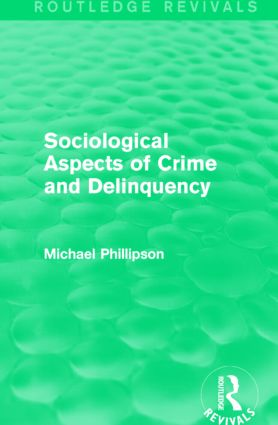 Sociological Aspects of Crime and Delinquency (Routledge Revivals): 1st Edition (Paperback) book cover