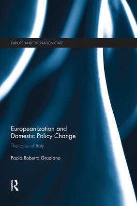 Europeanization and Domestic Policy Change: The Case of Italy book cover