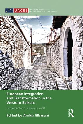 European Integration and Transformation in the Western Balkans: Europeanization or Business as Usual?, 1st Edition (Paperback) book cover