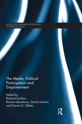 The Media, Political Participation and Empowerment book cover