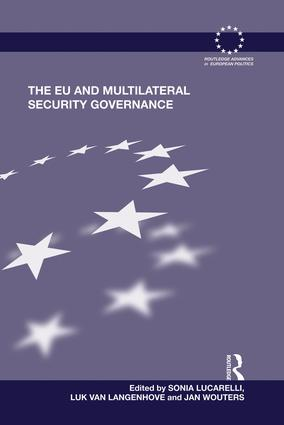 The EU and Multilateral Security Governance: 1st Edition (Paperback) book cover