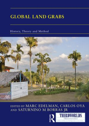 Global Land Grabs: History, Theory and Method book cover