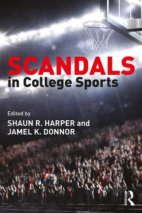 Scandals in College Sports: 1st Edition (Paperback) book cover