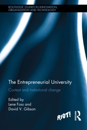 The Entrepreneurial University: Context and Institutional Change (Hardback) book cover