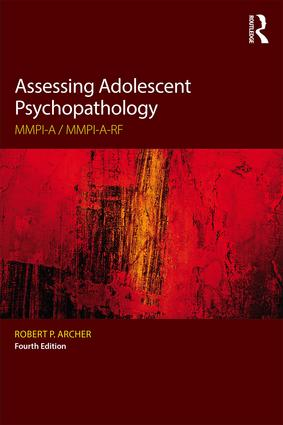Assessing Adolescent Psychopathology: MMPI-A / MMPI-A-RF, Fourth Edition, 4th Edition (Paperback) book cover