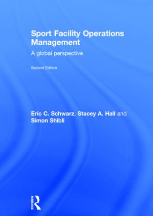 Sport Facility Operations Management: A Global Perspective, 2nd Edition (Hardback) book cover