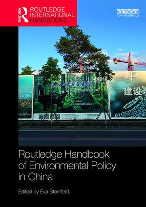 Routledge Handbook of Environmental Policy in China: 1st Edition (Hardback) book cover