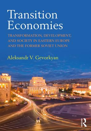 Transition Economies: Transformation, Development, and Society in Eastern Europe and the Former Soviet Union (Paperback) book cover