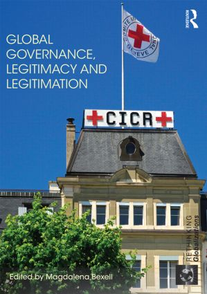 Global Governance, Legitimacy and Legitimation book cover
