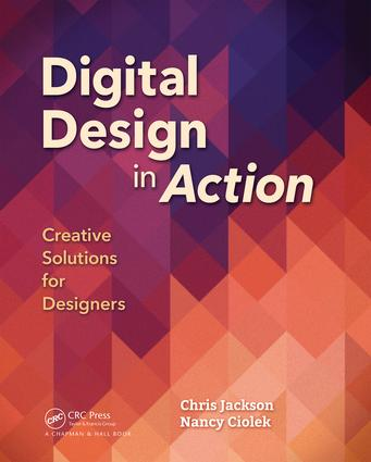 Digital Design in Action: Creative Solutions for Designers, 1st Edition (Paperback) book cover