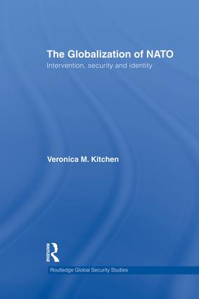 The Globalization of NATO: Intervention, Security and Identity, 1st Edition (Paperback) book cover