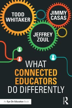 What Connected Educators Do Differently: 1st Edition (Paperback) book cover