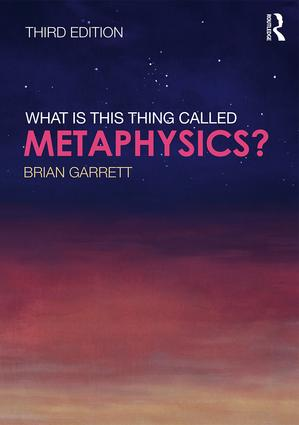 What is this thing called Metaphysics?: 3rd Edition (Paperback) book cover