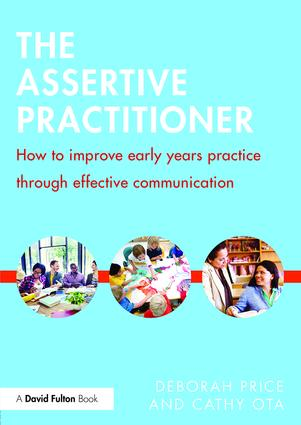 The Assertive Practitioner: How to improve early years practice through effective communication book cover