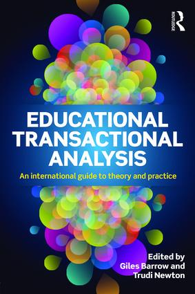 Educational Transactional Analysis: An international guide to theory and practice, 1st Edition (Paperback) book cover