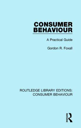 Consumer Behaviour (RLE Consumer Behaviour): A Practical Guide book cover
