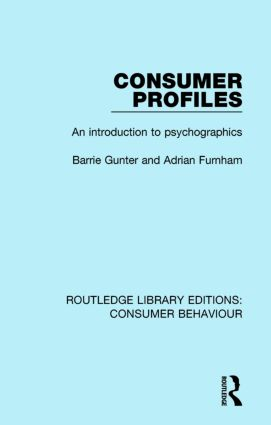 Consumer Profiles (RLE Consumer Behaviour): An Introduction to Psychographics book cover
