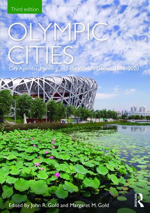 Olympic Cities: City Agendas, Planning, and the World's Games, 1896 – 2020 book cover