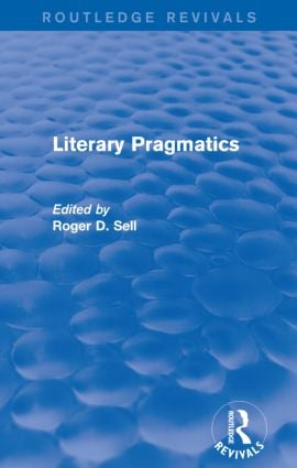 Literary Pragmatics (Routledge Revivals): 1st Edition (Paperback) book cover