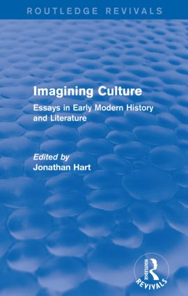 Imagining Culture (Routledge Revivals): Essays in Early Modern History and Literature, 1st Edition (Paperback) book cover