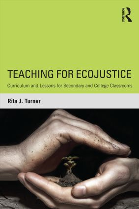 Teaching for EcoJustice: Curriculum and Lessons for Secondary and College Classrooms (Paperback) book cover