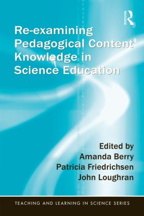 Re-examining Pedagogical Content Knowledge in Science Education book cover