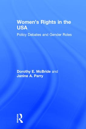 Women's Rights in the USA: Policy Debates and Gender Roles book cover