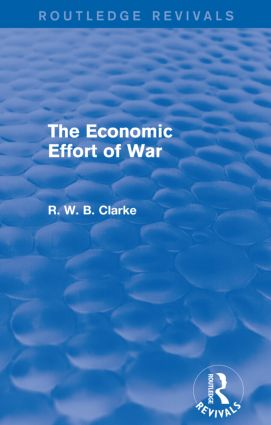 The Economic Effort of War (Routledge Revivals): 1st Edition (Paperback) book cover