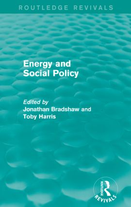 Energy and Social Policy (Routledge Revivals): 1st Edition (Paperback) book cover