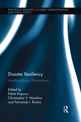 Disaster Resiliency: Interdisciplinary Perspectives, 1st Edition (Paperback) book cover
