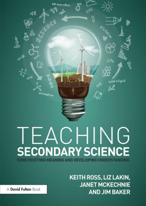 Teaching Secondary Science: Constructing Meaning and Developing Understanding, 4th Edition (Paperback) book cover