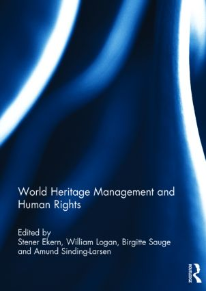 World Heritage Management and Human Rights: 1st Edition (Hardback) book cover